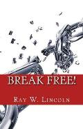 Break Free!: Becoming a Forgiving Person