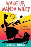 Wake Up, Wanda Wiley
