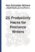 21 Productivity Hacks for Freelance Writers