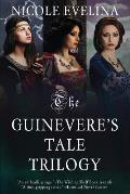 The Guinevere's Tale Trilogy