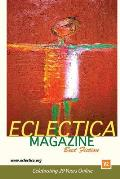 Eclectica Magazine Best Fiction V2: Celebrating 20 Years Online