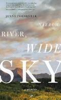 Narrow River, Wide Sky: A Memoir