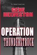 Operation Thunderstruck: An Adam Grant Novel