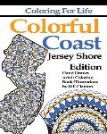 Colorful Coast: Jersey Shore Edition: A Colorful Tour of the Shore