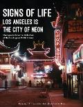 Signs of Life: Los Angeles Is the City of Neon
