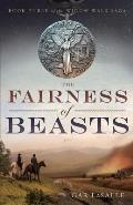 The Fairness of Beasts