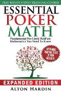 Essential Poker Math Expanded Edition Fundamental No Limit Holdem Mathematics You Need to Know