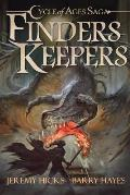 Cycle of Ages Saga: Finders Keepers