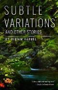 Subtle Variations & Other Stories