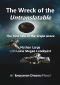 The Wreck of the Untranslatable: The First Tale of the Scape Grace