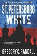 St. Petersburg White: An Alex Polonia Thriller
