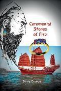 Ceremonial Stones of Fire