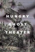 Hungry Ghost Theater A Novel