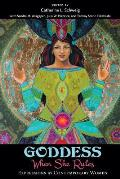 Goddess: When She Rules: Expressions by Contemporary Women