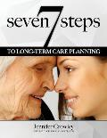 7 Steps to Long-term Care Planning