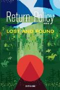 Return Policy; Lost and Found