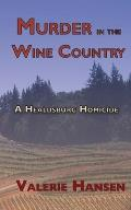 Murder in the Wine Country: A Healdsburg Homicide