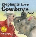Elephants Love Cowboys Too!