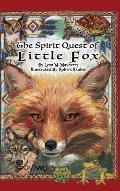 The Spirit Quest of Little Fox