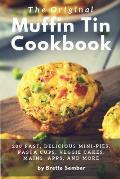 The Original Muffin Tin Cookbook