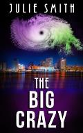 The Big Crazy: A Skip Langdon Mystery