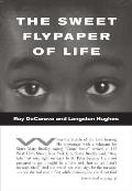 Roy Decarava & Langston Hughes The Sweet Flypaper of Life