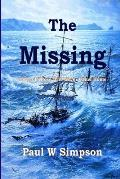 The Missing: Tales of those who never came home.