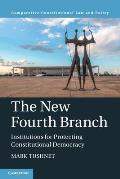 The New Fourth Branch