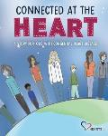 Connected at the Heart: A story for kids living with congenital heart disease