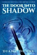 The Door Into Shadow: The Tale of the Five Volume 2