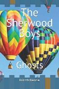 The Sherwood Boys: Ghosts