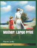 Mother: Large Print