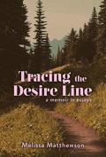 Tracing the Desire Line - Signed Edition