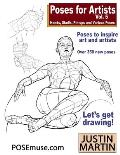 Poses for Artists Volume 5 - Hands, Skulls, Pin-ups & Various Poses: An essential reference for figure drawing and the human form.
