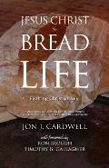 Jesus Christ, the Bread of Life: Daily Meditations for July