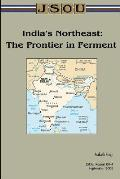 India's Northeast: The Frontier in Ferment