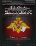 Russia Military Strategy: Impacting 21st Century Reform and Geopolitics