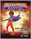 Super Duper Darien: Inspired by the Imagaination of Darien X. Perkins
