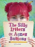 The Silly Letters of Agnes Buttons