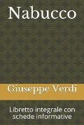 Nabucco: Libretto integrale con schede informative