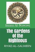 The Gardens of the Righteous: Riyad Al-Saliheen