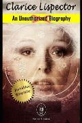 Clarice Lispector. an Unauthorized Biography