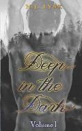 Deep in the Dark: Volume 1