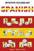 Intuitive Vocabulary: Spanish