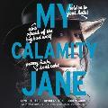 My Calamity Jane Lib/E