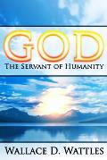 God: The Servant of Humanity