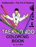Taekwondo Coloring Book: 40 beautiful full-size Taekwondo drawings. Perfect for coloring and for hours of enjoyment.