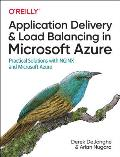 Application Delivery and Load Balancing in Microsoft Azure: Practical Solutions with Nginx and Microsoft Azure
