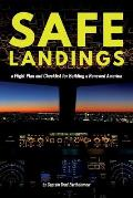 Safe Landings: A Flight Plan and Checklist for Building a Renewed America