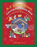 A to Z Christmas Coloring and Activity Book: About the Marvelous Birth of Jesus Christ
